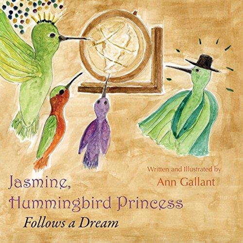 9781608804627: Jasmine, Hummingbird Princess: Follows a Dream