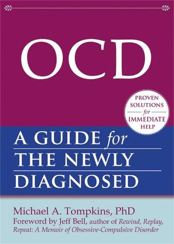 9781608820177: OCD: A Guide for the Newly Diagnosed (The New Harbinger Guides for the Newly Diagnosed Series)