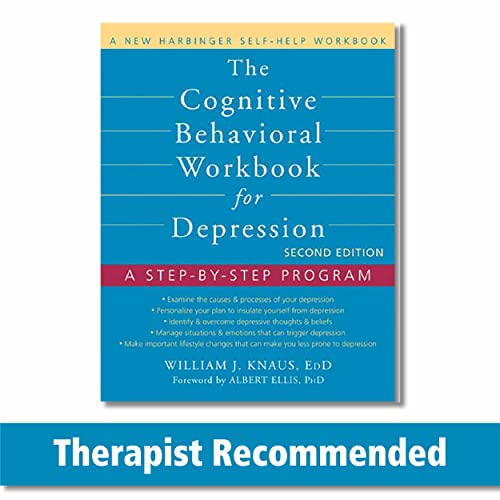 9781608823802: The Cognitive Behavioral Workbook for Depression: A Step-by-Step Program