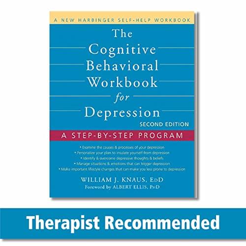Cognitive Behavioral Workbook for Depression A Step-by-Step: Knaus, Bill