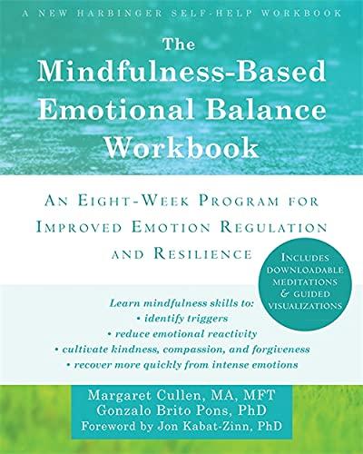 9781608828395: The Mindfulness-Based Emotional Balance Workbook: An Eight-Week Program for Improved Emotion Regulation and Resilience