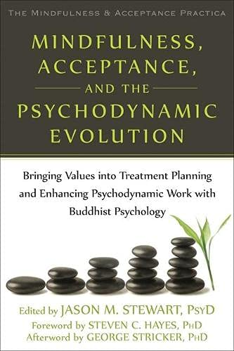 Mindfulness, Acceptance, and the Psychodynamic Evolution: Bringing: Context Press