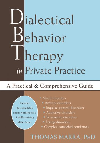 9781608829064: Dialectical Behavior Therapy in Private Practice: A Practical and Comprehensive Guide