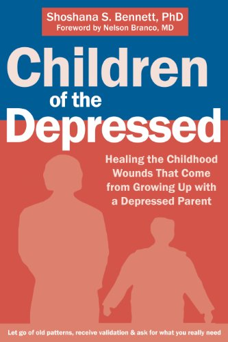 Children of the Depressed: Healing the Childhood Wounds That Come from Growing Up with a Depressed ...
