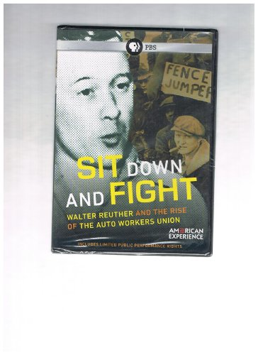 9781608831807: Sit Down and Fight: Walter Reuther and the Rise of the Auto Workers Union