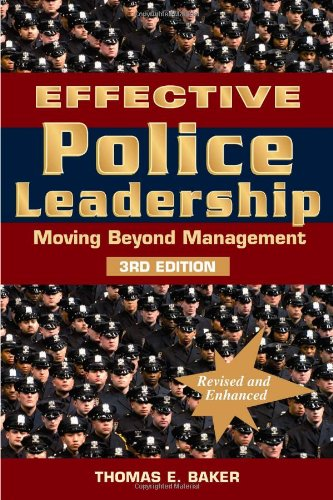 Effective police leadership: moving beyond management by thomas e.