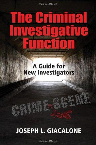 9781608850235: The Criminal Investigative Function: A Guide for New Investigators