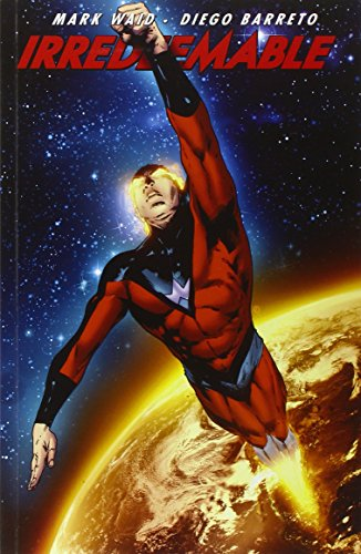 9781608862757: Irredeemable Vol. 10