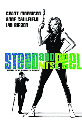 Steed and Mrs. Peel: The Golden Game: Morrison, Grant