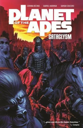 9781608863112: Planet of the Apes: Cataclysm Vol. 1