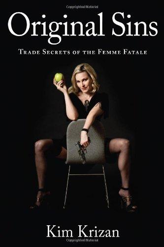 9781608863280: Original Sins: Trade Secrets of the Femme Fatale