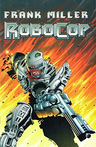 Robocop Volume 1 1st Edition Signed Frank Miller Brand New