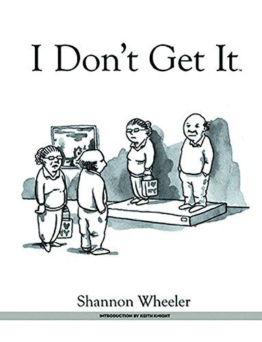 I Don't Get It HC: Wheeler, Shannon