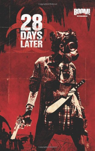9781608865055: 28 Days Later Vol 1: London Calling