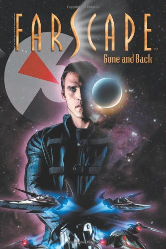 9781608865147: Farscape Vol 3: Gone and Back