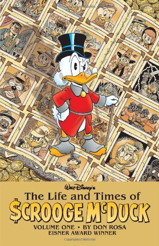 The Life and Times Of Scrooge McDuck: Volume 1 (Walt Disney's the Life and Times of Scrooge Mcduck) (9781608865383) by Don Rosa