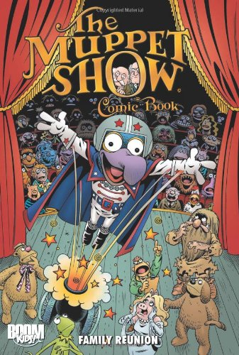 The Muppet Show Comic Book: Family Reunion (Muppet Graphic Novels (Quality)): Roger Langridge