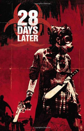 9781608866229: 28 Days Later Vol. 1: London Calling
