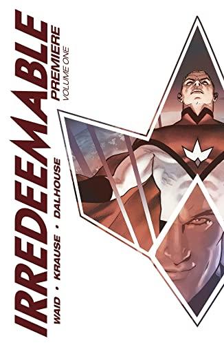 9781608867882: Irredeemable Premier Vol. 1