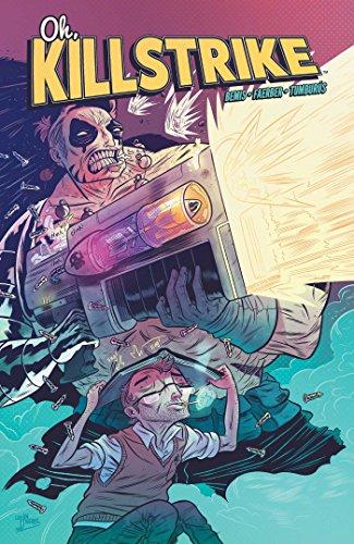 Oh, Killstrike Volume 1: Max Bemis