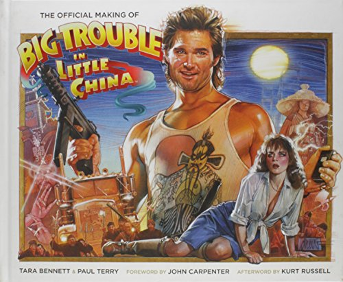 9781608868711: The Official Making Of Big Trouble In Little China