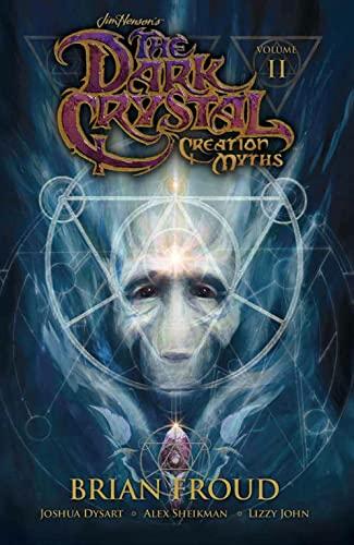 9781608868872: Jim Henson's The Dark Crystal: Creation Myths Volume 2
