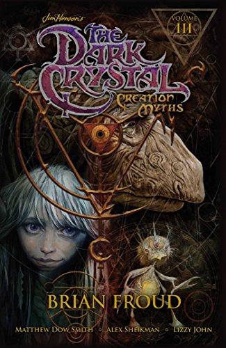 9781608869060: Jim Henson's The Dark Crystal: Creation Myths Volume 3