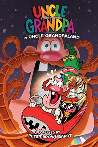 9781608869497: Uncle Grandpa in Uncle Grandpaland