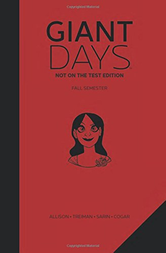 Giant Days: Not On the Test Edition Vol. 1: Allison, John