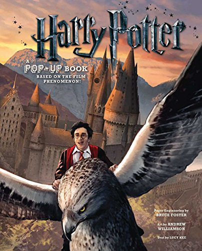 Harry Potter: A Pop-Up Book: Based on the Film Phenomenon: Lucy Kee