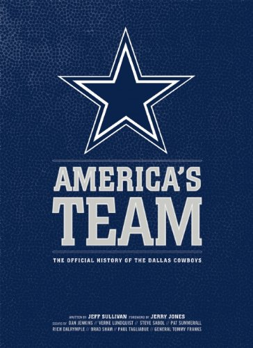9781608870097: America's Team: The Authorized History of the Dallas Cowboys