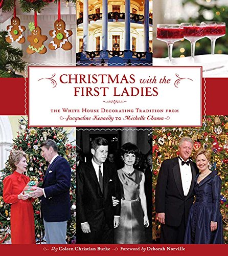 9781608870462: Christmas With The First Ladies