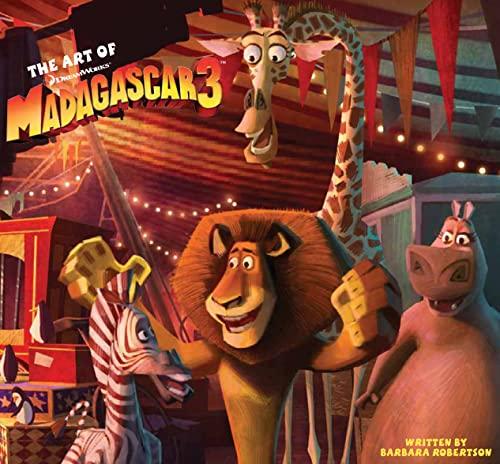 9781608870752: The Art of DreamWorks Madagascar 3