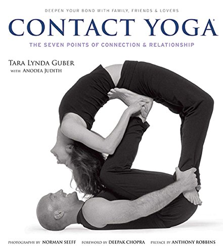 9781608870769: Contact Yoga: The Seven Points of Connection & Relationship