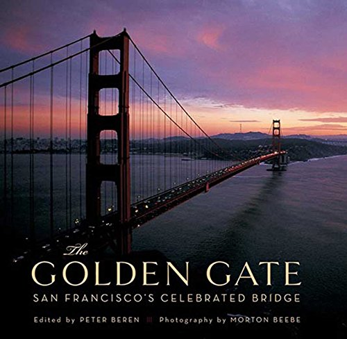 9781608870783: The Golden Gate: San Francisco's Celebrated Bridge