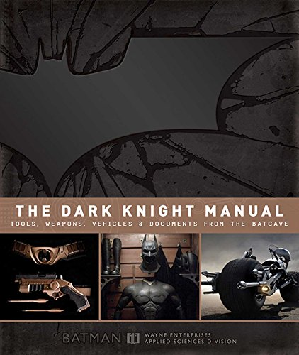 9781608871049: The Dark Knight Manual: Tools, Weapons, Vehicles & Documents from the Batcave
