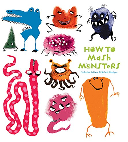 How to Mash Monsters (How to Banish: Catherine Leblanc