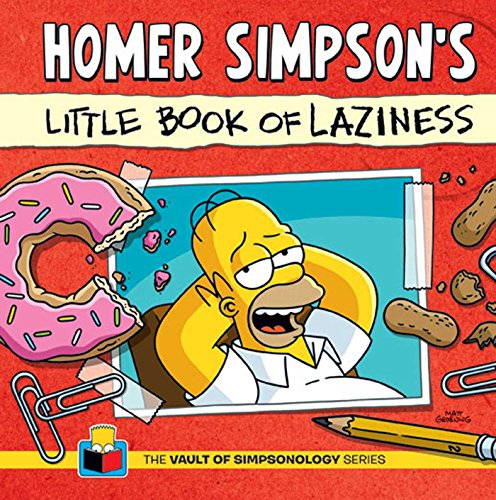 9781608872268: Homer Simpson's Little Book of Laziness (The Vault of SimpsonologyTM)