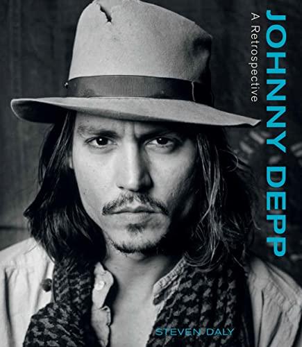 Johnny Depp: A Retrospective (Hardcover): Steven Daly