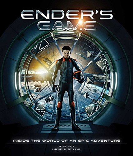 Ender's Game: Inside the World of an Epic Adventure (Hardcover): Jed Alger