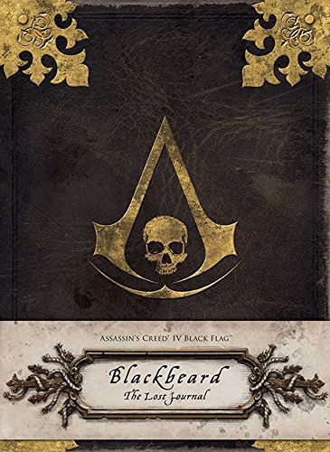 Assassin's Creed® IV Black Flag™: Blackbeard: The Lost Journal: Golden, Christie