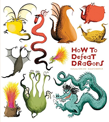9781608873418: How to Defeat Dragons (How to Banish Fears)