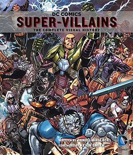 9781608874101: DC Comics Super-Villains: The Complete Visual History