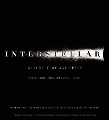 9781608874354: Interstellar: Beyond Time and Space: Inside Christopher Nolan's Sci-fi Epic