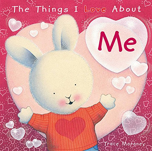 9781608875276: The Things I Love About Me