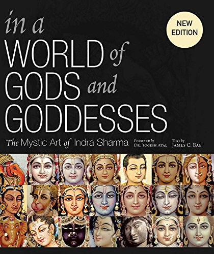 9781608875436: In a World of Gods and Goddesses: The Mystic Art of Indra Sharma