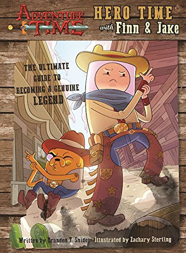 9781608876396: Adventure Time: Hero Time with Finn and Jake: The Ultimate Guide to Becoming a Genuine Legend