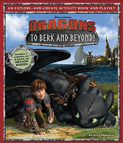 9781608876815: DreamWorks Dragons: To Berk and Beyond!: An Explore-and-Create Activity Book and Play Set
