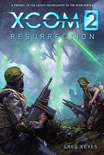 Xcom 2: Resurrection: Greg Keyes