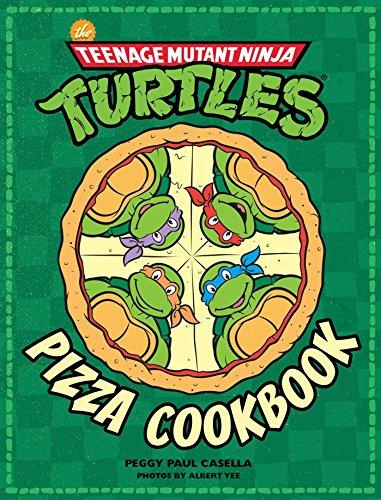 9781608878314: The Teenage Mutant Ninja Turtles Pizza Cookbook